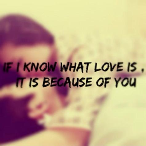 if-i-know-what-love-is-it-is-because-of-you-quote-2